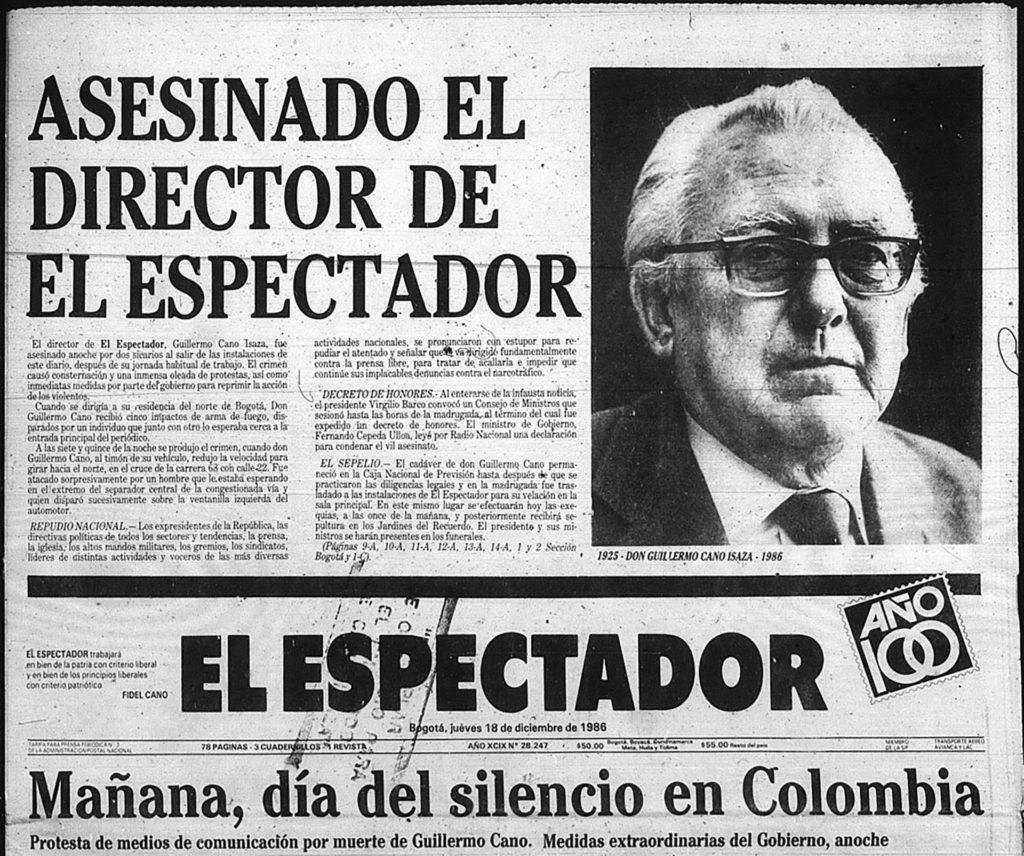 Το εξώφυλλο της «El Espectador», την επομένη από τη δολοφονία του Γκιγιέρμο Κάνο από τον Πάμπλο Εσκομπάρ